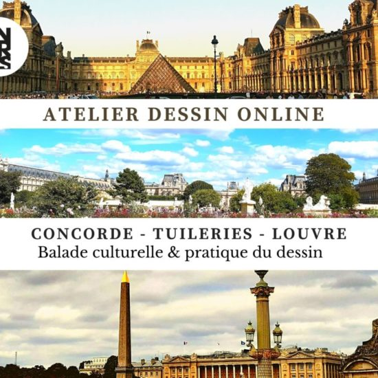 Atelier dessin Concorde -Tuileries - Louvre Online